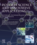 Polymer Science and Innovative Applications