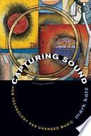 Capturing Sound