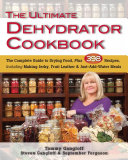 The Ultimate Dehydrator Cookbook