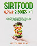 The Sirtfood Diet 2 Books in 1 Pdf/ePub eBook