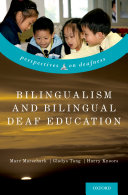 Bilingualism and Bilingual Deaf Education