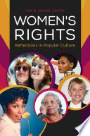 Women s Rights  Reflections in Popular Culture