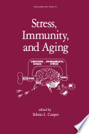 Stress  Immunity  and Aging