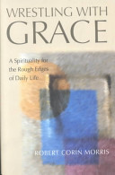 Wrestling with Grace