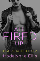 All Fired Up (Black Halo, Book 2) [Pdf/ePub] eBook