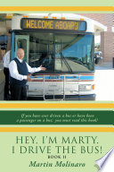 Hey  I m Marty  I Drive the Bus  Book Ii Book