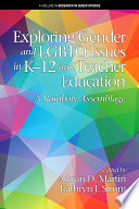Exploring Gender and LGBTQ Issues in K 12 and Teacher Education