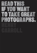 Read This If You Want to Take Great Photographs Pdf/ePub eBook