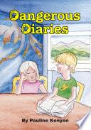 Dangerous Diaries