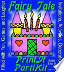 Children S Fairy Tale Birthday Party Kit And Party Games