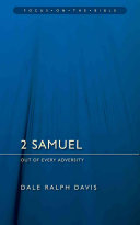 2 Samuel: Out of Every Adversity (Focus on the Bible Commentaries)