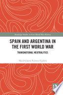Spain And Argentina In The First World War