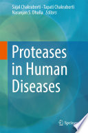 Proteases in Human Diseases