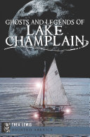 Pdf Ghosts and Legends of Lake Champlain