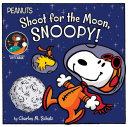 Shoot for the Moon  Snoopy
