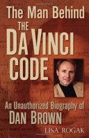 The Man Behind the Da Vinci Code