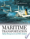 Maritime Transportation  Safety Management and Risk Analysis