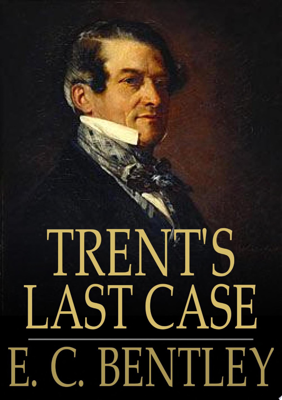 Trent s Last Case