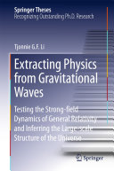 Extracting Physics from Gravitational Waves