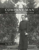 Company Man: My Jesuit Life, 1950-1968 Pdf/ePub eBook