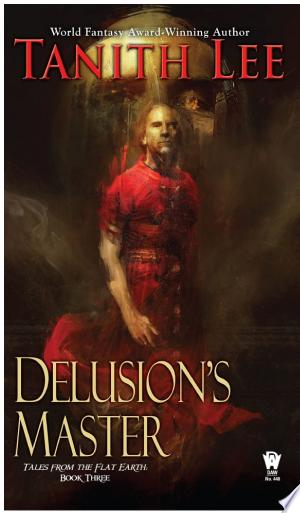 Read Online Delusion's Master Free Books - Unlimited Book