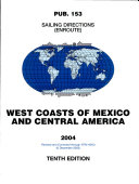 Prostar Sailing Directions 2004 West Coasts of Mexico and Central America Enroute