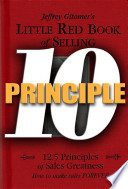 Little Red Book of Selling Principle 10