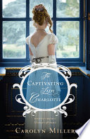The Captivating Lady Charlotte Book Cover