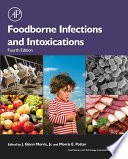 """""""Foodborne Infections and Intoxications"""" by J. Glenn Morris, Jr., Morris Potter"""