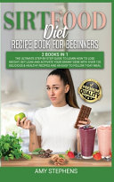 Sirtfood Diet Recipe Book for Beginners