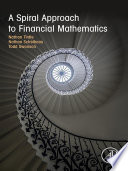 A Spiral Approach to Financial Mathematics