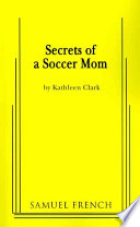 Read Online Secrets of a Soccer Mom For Free