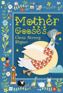 Mother Goose s Classic Nursery Rhymes