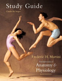Study Guide  to Accompany  Fundamentals of Anatomy   Physiology  Seventh Edition  Frederic H  Martini