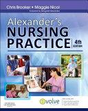Alexander's Nursing Practice4
