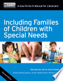 Including Families of Children with Special Needs Book