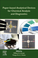 Paper Based Analytical Devices for Chemical Analysis and Diagnostics