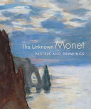 Read Online The Unknown Monet Full Book