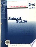 Direct Loan School Guide