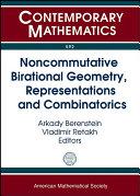 Noncommutative Birational Geometry, Representations and Combinatorics [Pdf/ePub] eBook