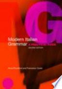 """Modern Italian Grammar: A Practical Guide"" by Anna Proudfoot, Francesco Cardo"