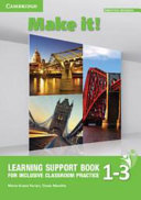 Make It! Levels 1-3 Learning Support Book