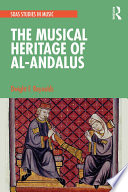 The Musical Heritage of Al Andalus
