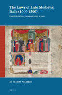 The Laws of Late Medieval Italy (1000-1500)