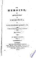 The heroine, or, Adventures of Cherubina