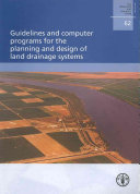 Guidelines and Computer Programs for the Planning and Design of Land Drainage Systems