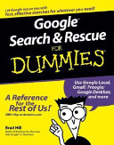 Google Search & Rescue For Dummies