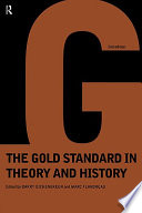The Gold Standard in Theory and History