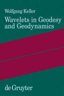 Wavelets in Geodesy and Geodynamics