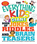 The Everything Kids' Giant Book of Jokes, Riddles, and Brain Teasers Pdf/ePub eBook